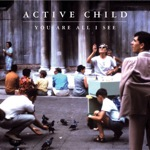 ACTIVE CHILD. You are all I see, nº40 Popout de 2011