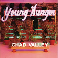 CHAD VALLEY. Young hunger, nº46 Popout de 2012