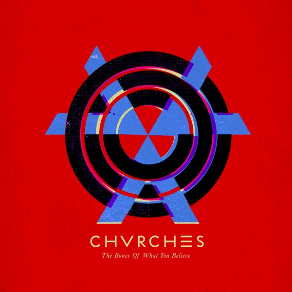 CHVRCHES. The Bones of what you believe, nº2 Popout de 2013