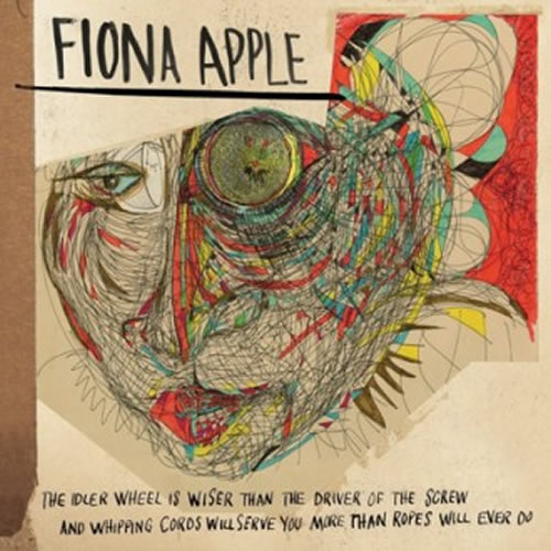 FIONA APPLE. The Idler Wheel is wiser than the Driver of the Screw, and Whipping Cords will serve you more than Ropes will ever do, nº17 Popout de 2012