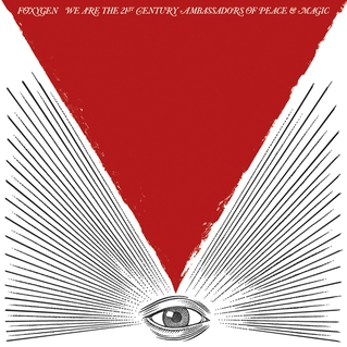 FOXYGEN. We are The 21st Century Ambassadors of Peace & Magic, nº68 Popout de 2013
