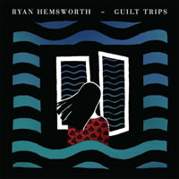RYAN HEMSWORTH. Guilt Trips, nº91 Popout de 2013
