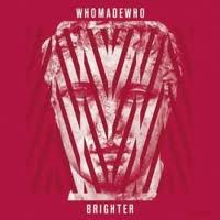 WHOMADEWHO. Brighter, nº95 Popout de 2012